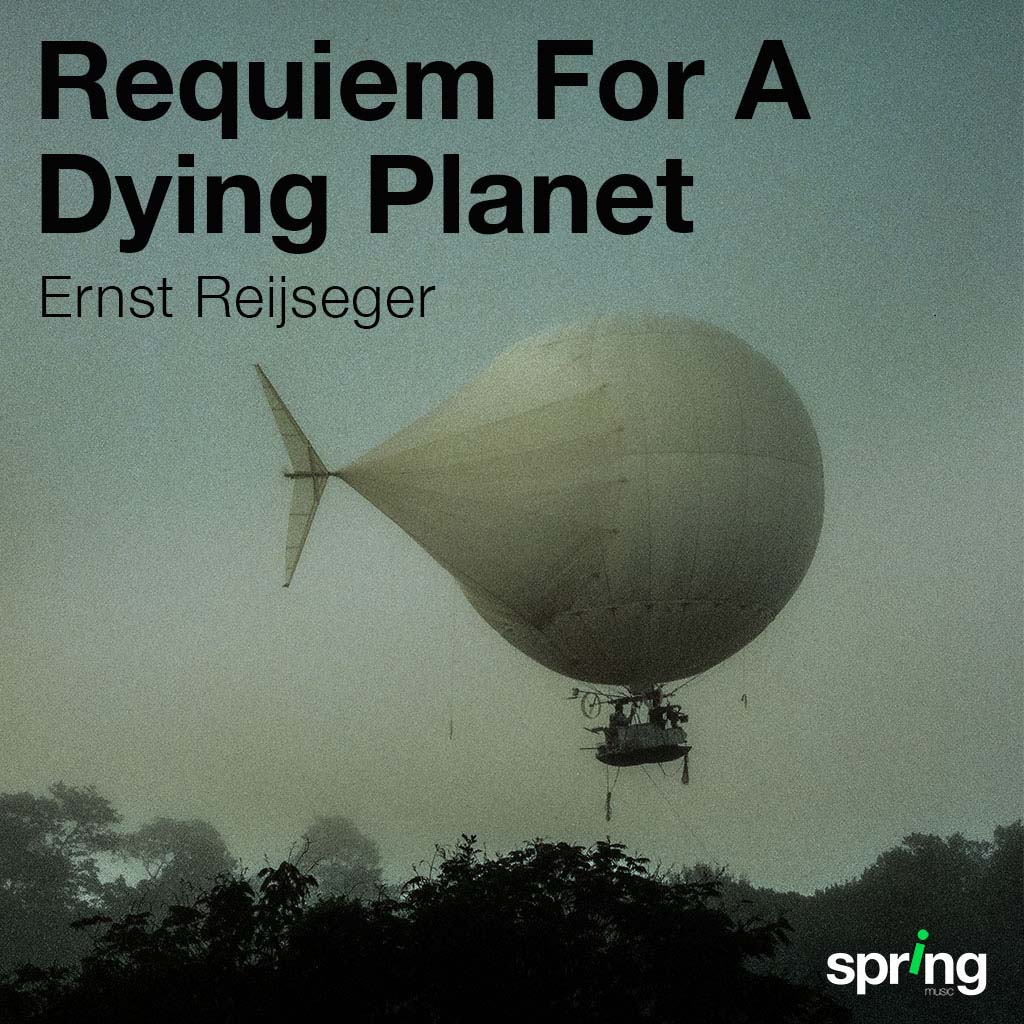 Requiem For A Dying Planet Spring Music